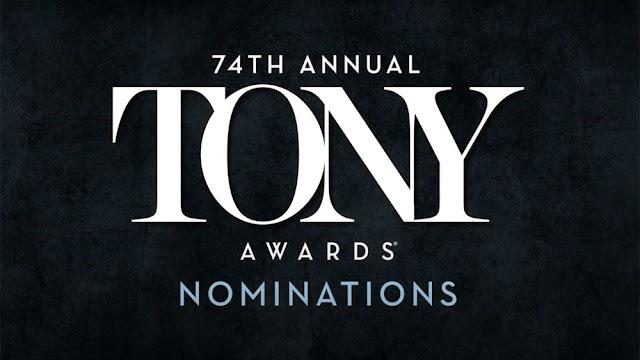 Nominados a la 74a Entrega de los Tony Awards