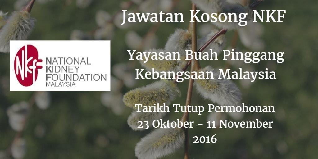 Jawatan Kosong NKF 23 Oktober - 11 November 2016