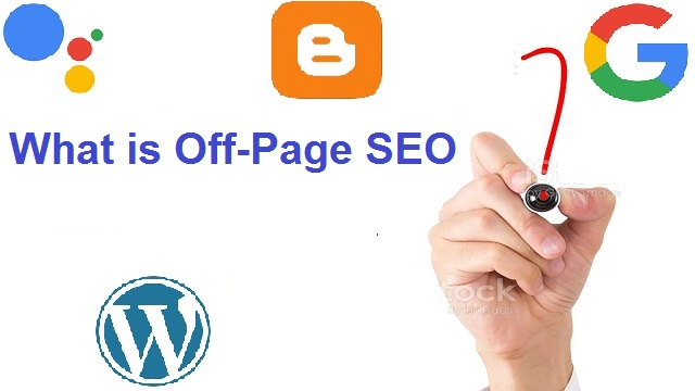What is Off-Page SEO? Techniques of Off-Page SEO