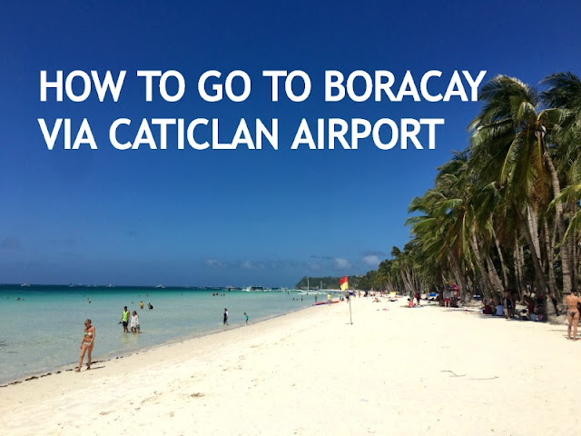 How to go to Boracay via Caticlan Airport