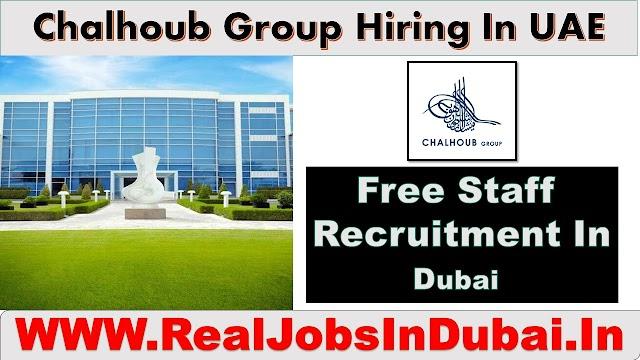 Chalhoub Group Hiring Staff In Dubai -UAE 2020