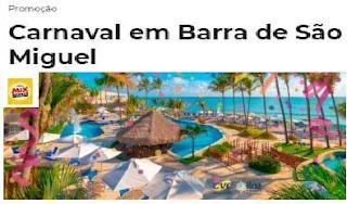 Cadastrar Promoção Mix Carnaval 2020 Viagem Barra São Miguel Alagoas - CVC