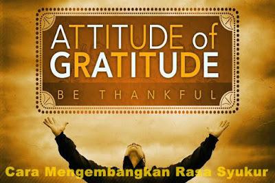 cara mengembangkan rasa syukur