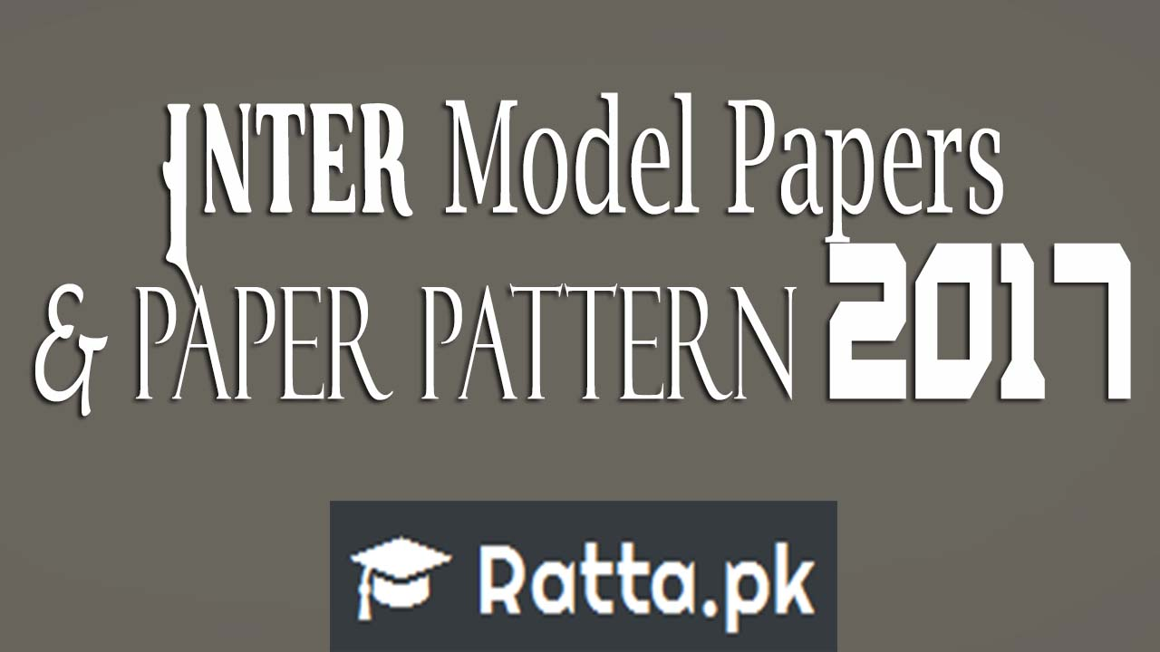 Inter 1st & 2nd Year Model papers BISE GRW 2017| HSSC 11th & 12th Class Paper Pattern