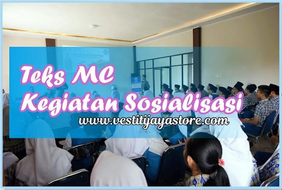 Teks MC Kegiatan Sosialisasi