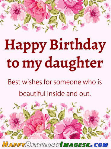 Happy Birthday Messages For Daughter Pictures, Photos,