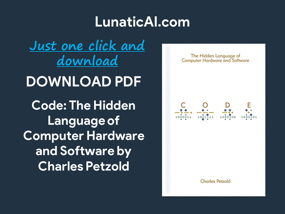 code: the hidden language of computer hardware and software ebook