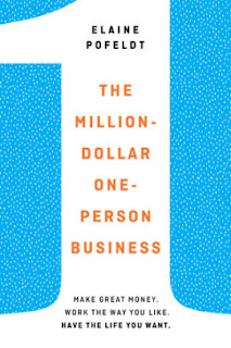 The Million-Dollar, One-Person Business. Elaine Pofeldt.