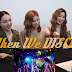 TWICE reacts to Sunmi and JYP's 'When We Disco' MV