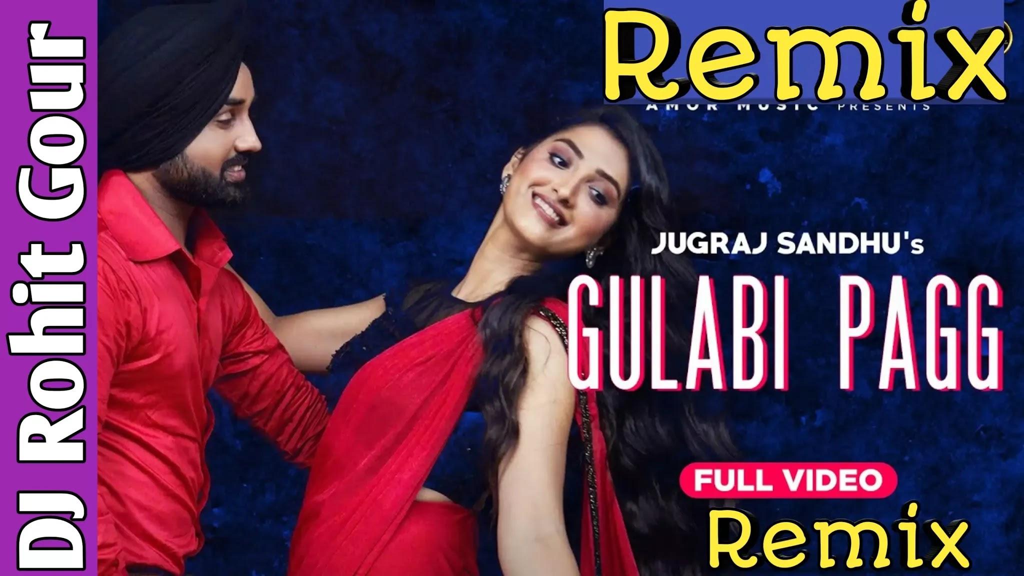 Gulabi Pagg | Jugraj Sandhu