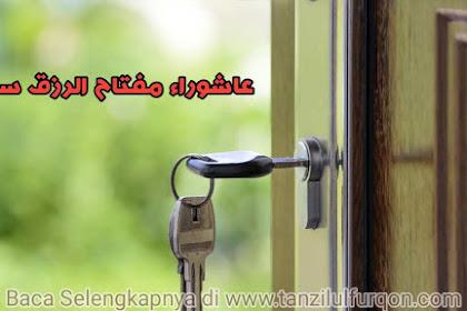 Hari Asyura' Kunci Pelancar Rizki ?
