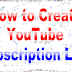 How To Create A YouTube Channel Subscription Link