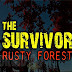 The Survivor: Rusty Forest Mod Apk