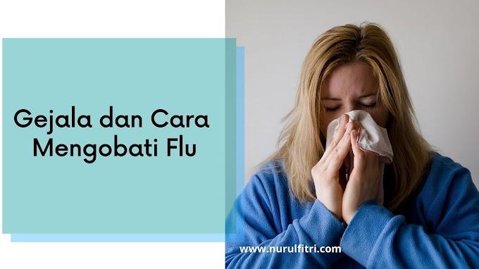 Gejala dan Cara Mengobati Flu
