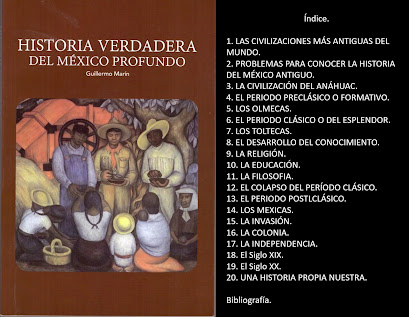 HISTORIA VERDADERA DEL MÉXICO PROFUNDO
