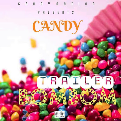 DOWNLOAD: Candy - Trailer BomBom