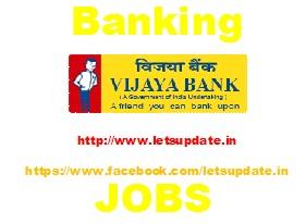 Job Opening in Vijaya Bank for Manager and Clerk., letsupdate, fresh job in bank, freejobalerts for bank, bank job updates