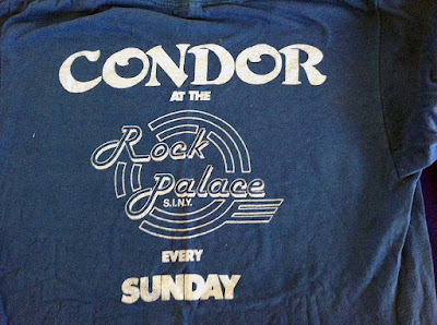 May 1982... Condor t-shirt... at the Rock Palace on Staten Island around the corner from my house... it was an amazing night... every fucking Sunday with these guys! I was late for work... every fucking Monday... lolol