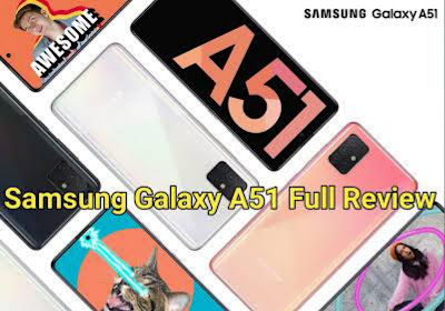 Samsung Galaxy A51 Price Features Review