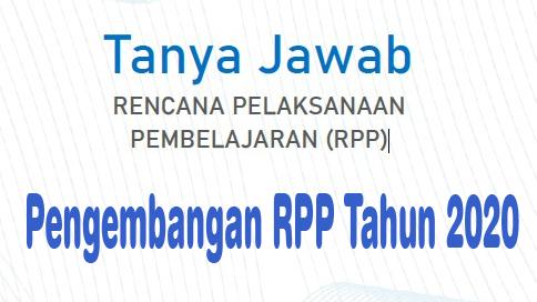 Tanyan Jawab Tentang Pengembangan RPP 1 Lembar Tahun 2020