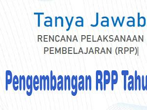 Tanya Jawab Tentang Pengembangan RPP Tahun 2020