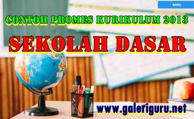 Promes Kelas 3 Semester 2 K13 Revisi 2018 - Galeri Guru