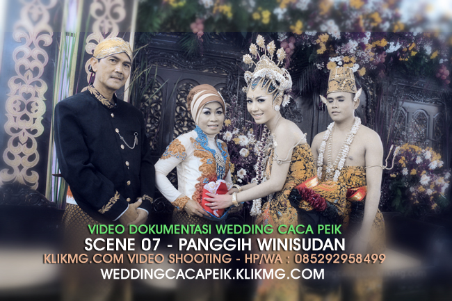Video Scene 07 : Panggih Winisudan pada Wedding Caca PX - [ Video oleh : KLIKMG.COM Video Shooting Purwokerto / Video Shooting Banyumas ]