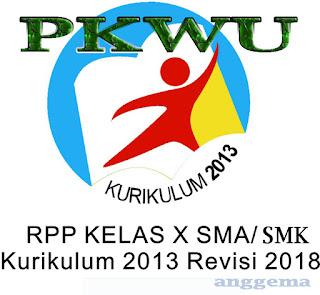 RPP PKWU kelas 10 SMA/SMK Kurikulum 2013 Revisi 2018
