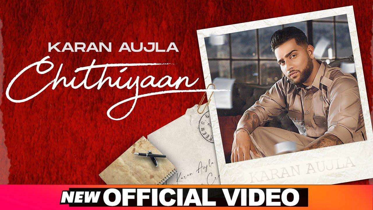Chithiyan Lyrics Karan Aujla