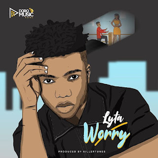 "Doro Music Gang headliner Lyta comes through with another massive new single tagged ""Worry"" produced by hit maker Killertunes."