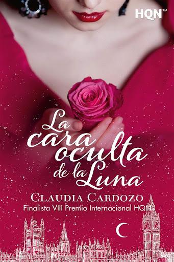 La cara oculta de la luna | Claudia Cardozo | Harlequín HQN