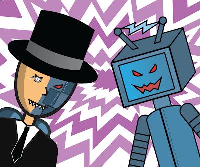 Dr. Metal and Mr. Robotix.
