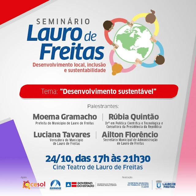 Participe: 4ª Mesa do Seminário Lauro de Freitas - Desenvolvimento Local, Inclusão e Sustentabilidade