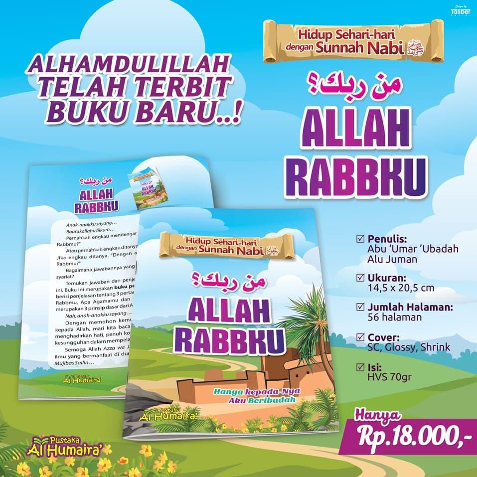 Buku Anak Man Rabbuka, Allah Rabbku Pustaka Al Humaira