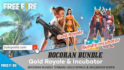 Gold Royale & Incubator Terbaru Garena Free Fire