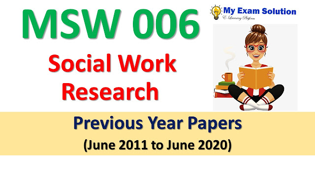 MSW 006 Social Work Research Previous Year Papers