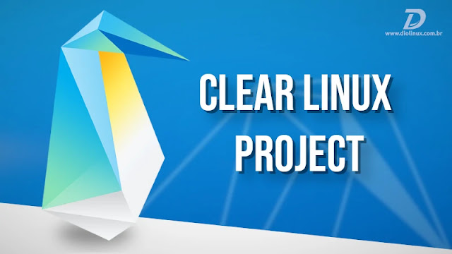 intel-clear-linux-project-distro-open-source-sistema-developer-contêiner