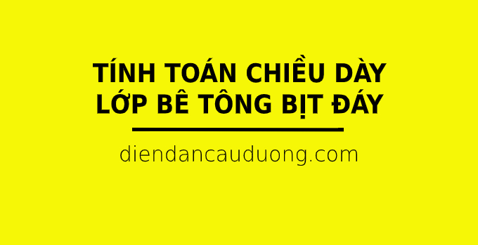 excel tinh chieu day lop be tong bit day