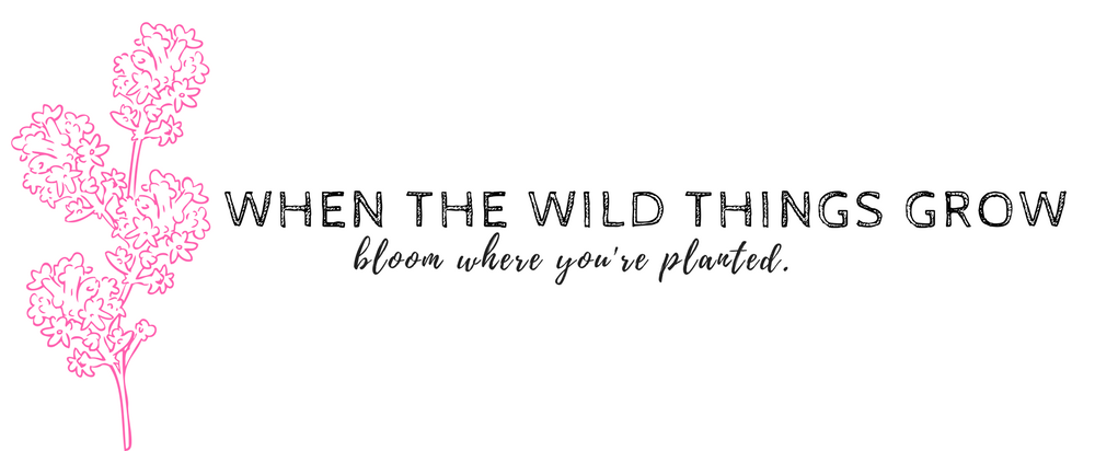 When The Wild Things Grow