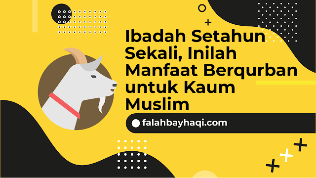 Manfaat Berqurban untuk Kaum Muslim
