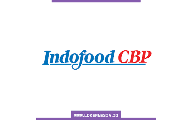 Lowongan Kerja PT Indofood CBP Sukses Makmur Tbk Maret 2021