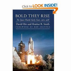 Bold They Rise: The Space Shuttle Early Years, 1972-1986