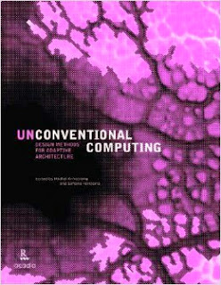http://www.amazon.com/Unconventional-Computing-Methods-Adaptive-Architecture/dp/1926724240