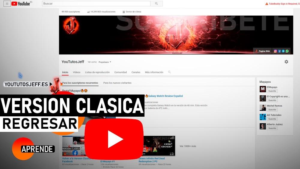Volver a la Versión Clásica de Youtube