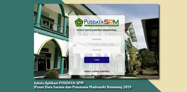 Juknis-Aplikasi-PUSDATA-SPM-(Pusat-Data-Sarana-dan-Prasarana-Madrasah)-Kemenag-2019
