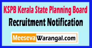 KSPB Kerala State Planning Board Recruitment Notification 2017 Last Date 25-05-2017