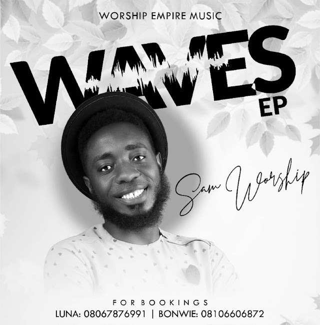 "Sam Worship – ""Waves"" (Audio + Lyrics)"