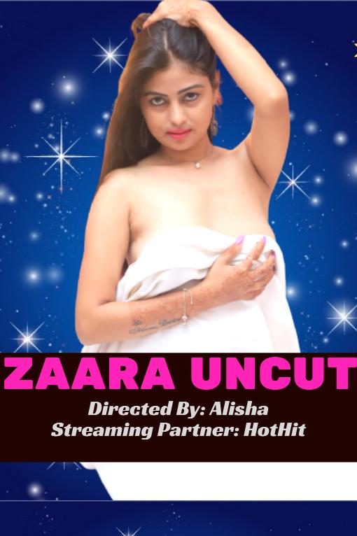 Zaara Uncut (2020) Hindi   HotHit Originals Short Film   720p WEB-DL   Download   Watch Online