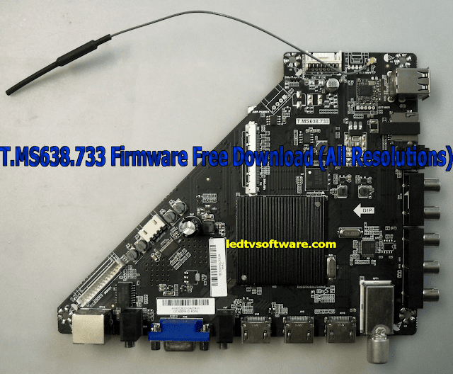 T.MS638.733 Firmware Free Download (All Resolutions)