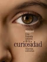 Una historia natural de la curiosidad / Alberto Manguel